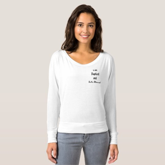 Baptized and Fully Blessed shirt