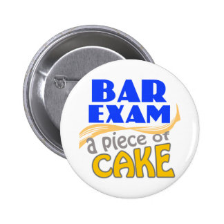 Bar Exam - Piece of Cake 2 Inch Round Button