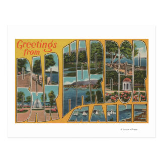 Bar Harbor, Maine - Large Letter Scenes Postcard