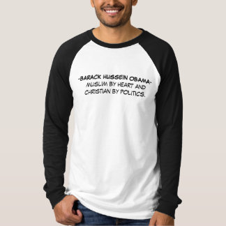 -BARACK HUSSEIN OBAMA - muslim by ... - Customized T-Shirt