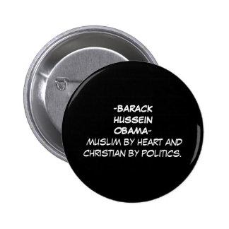 -BARACK HUSSEIN OBAMA- muslim by heart and chri... 2 Inch Round Button