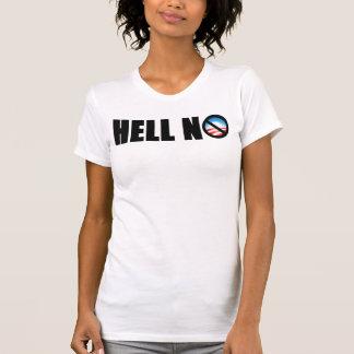 Barack Obama 2012? Hell No! T-Shirt