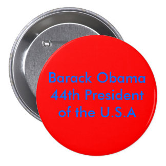 Barack Obama 44th President of the U S A Pin