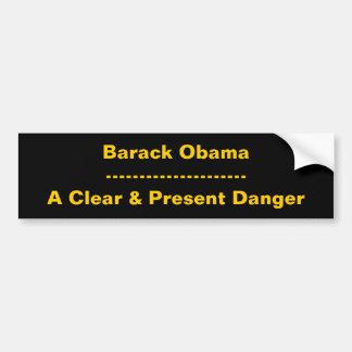 Barack Obama---------------------A Clear & Pres... Bumper Sticker