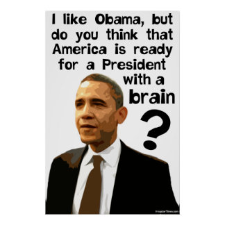 Barack Obama - A President Wth A Brain Poster