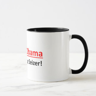Barack Obama, All Hail The Seizer!  Coffee Mug