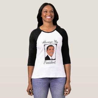 Barack Obama Always My President Shirt