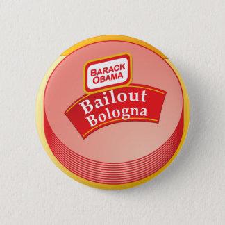 Barack Obama - Bailout Bologna 2 Inch Round Button