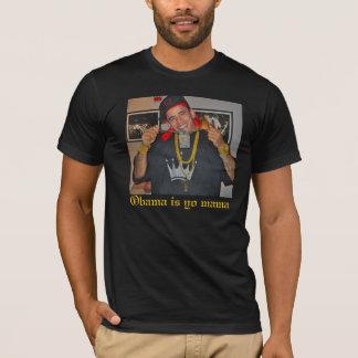 Barack-Obama-Bling-Bling-25322, Obama is yo mama T-Shirt