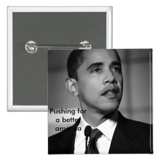 barack-obama-bw, Pushing for a better america 2 Inch Square Button