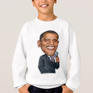 Barack Obama Caricature series Sweatshirt