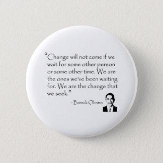 Barack Obama - CHANGE merchandise 2 Inch Round Button