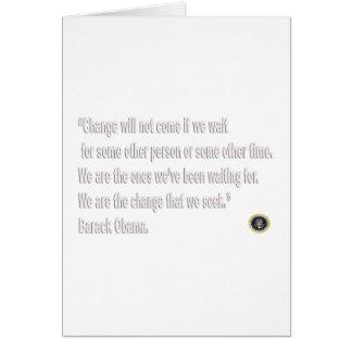 Barack Obama Change quote Greeting Card