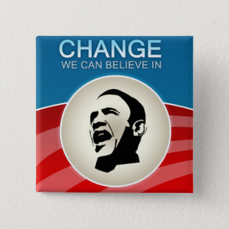 Barack Obama Change We Can Believe in 2 Inch Square Button