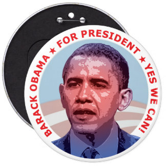 Barack Obama for President 6 Inch Round Button