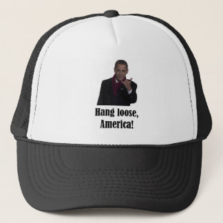 Barack Obama Hang Loose, America Shaka sign Trucker Hat