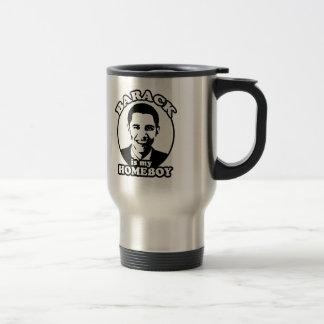 Barack Obama is my homeboy 15 Oz Stainless Steel Travel Mug