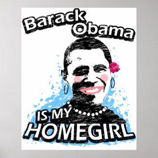 Barack Obama is my homegirl Poster