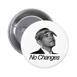Barack Obama No Changes Buttons