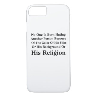 Barack Obama No One Is Born Hating Another Person iPhone 8/7 Case