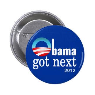 Barack Obama - Obama got next 2 Inch Round Button
