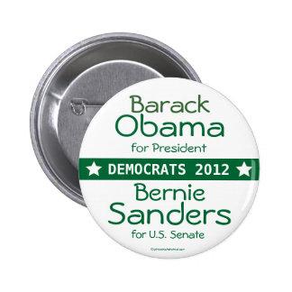 Barack OBAMA President Bernie Sanders US Senate Ve 2 Inch Round Button