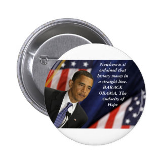 Barack Obama Quote on History Pinback Button