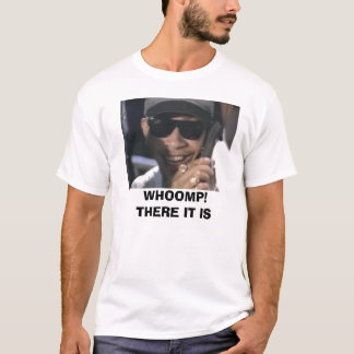 """Barack Obama """"Whoomp! There it is"""" T-Shirt"""