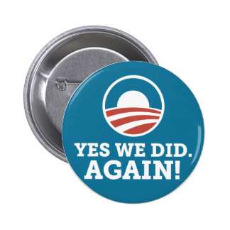 Barack Obama Yes We Did Again (Blue) 2 Inch Round Button