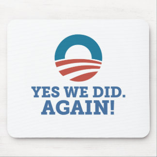 Barack Obama Yes We Did Again (White) Mouse Pad