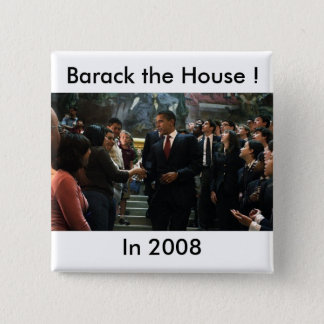 Barack the House ! 2 Inch Square Button