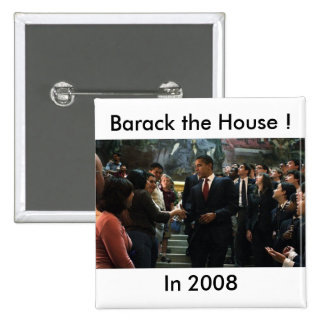 Barack the House Pinback Button