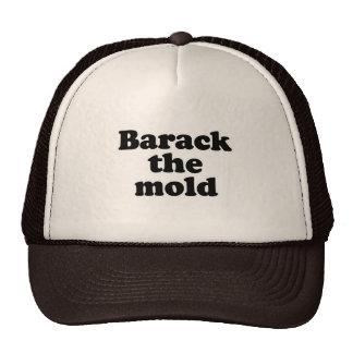 Barack the mold T-shirt Trucker Hats