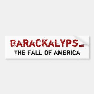 Barackalypse Bumper Sticker