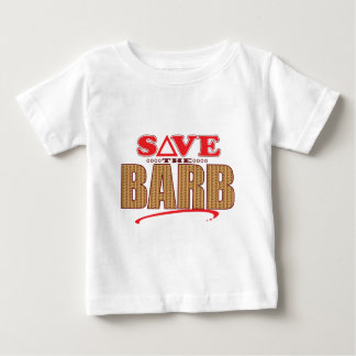 Barb Save Baby T-Shirt