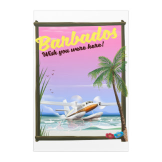 Barbados - wish you were here! acrylic print