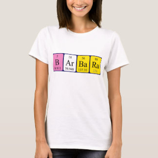 Barbara periodic table name shirt