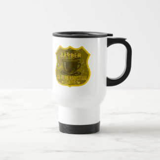 Barber Caffeine Addiction League Travel Mug