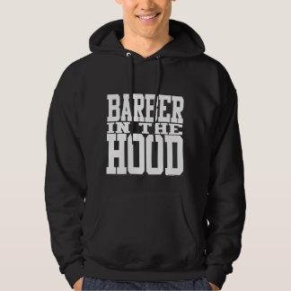 Barber in the Hood Hoody
