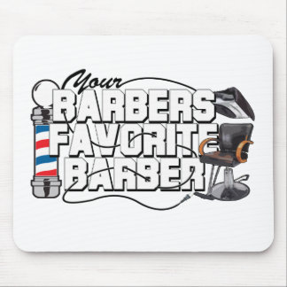 Barbers Favorite Barber Mouse Pad
