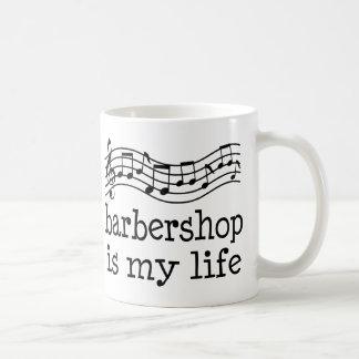Barbershop Is My Life Coffee Mug