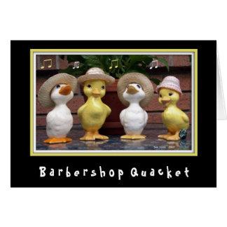 Barbershop Quacket Card