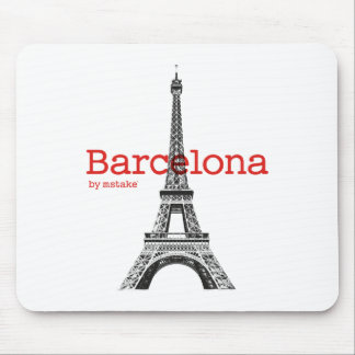 Barcelona-Eiffel by mstake Mouse Pad