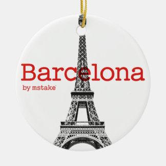 Barcelona-Eiffel by mstake Round Ceramic Ornament
