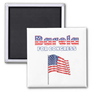 Barela for Congress Patriotic American Flag Square Magnet