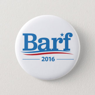 Barf Bernie Sanders 2016 Elections Collection 2 Inch Round Button
