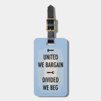 Bargain or Beg III Luggage Tag