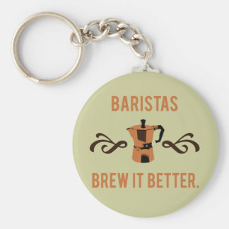 Baristas Brew it Better Basic Round Button Keychain