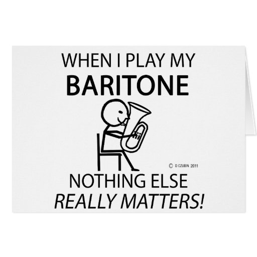 Baritone Nothing Else Matters Greeting Card