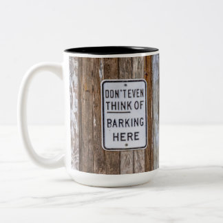 Barking Sign Mug